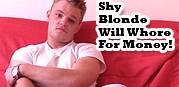 Shy Blonde Boy Needs Money from Big Str